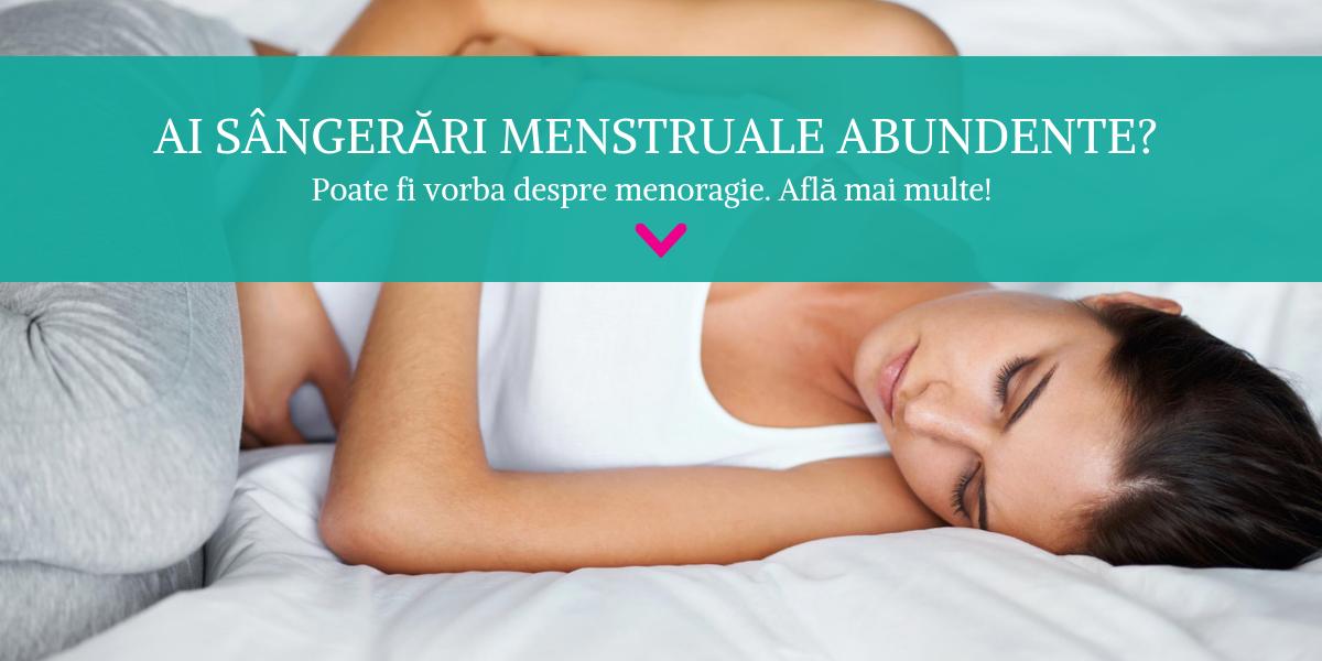 Menoragie (Hipermenoree): Ce este, Cum se manifesta & Tratament